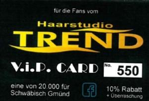VIP CARD Haarstudio Trend Schwäbisch Gmünd